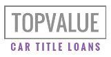 Top Value Title Loans logo